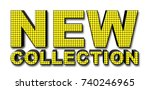 new collection yellow  3d... | Shutterstock . vector #740246965