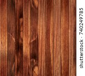 seamless natural wood texture | Shutterstock . vector #740249785