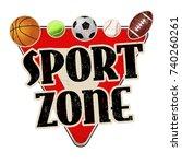sport zone vintage rusty metal... | Shutterstock .eps vector #740260261