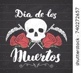 day of the dead  lettering... | Shutterstock .eps vector #740272657