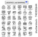 logistics and shipping icon set. | Shutterstock .eps vector #740300644