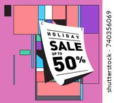 holiday sale memphis style... | Shutterstock .eps vector #740356069