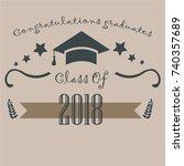 graduation class of 2018.... | Shutterstock .eps vector #740357689