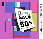 holiday sale memphis style... | Shutterstock .eps vector #740359981