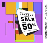 holiday sale memphis style...   Shutterstock .eps vector #740371921