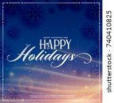 happy holidays winter season... | Shutterstock .eps vector #740410825