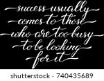 phrase success usually comes to ... | Shutterstock .eps vector #740435689