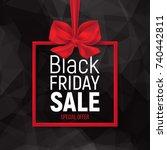 black friday sale banner on... | Shutterstock .eps vector #740442811