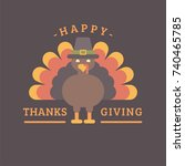 happy thanksgiving. turkey in a ... | Shutterstock .eps vector #740465785