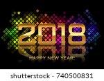 vector   happy new year 2018  ... | Shutterstock .eps vector #740500831