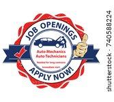job openings. auto mechanics... | Shutterstock .eps vector #740588224