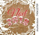 the word noel   christmas....   Shutterstock .eps vector #740613709