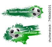 soccer tournament poster ... | Shutterstock .eps vector #740660101