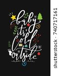 christmas quote  lettering.... | Shutterstock .eps vector #740717161