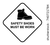 Safety Shoes Must Be Worn