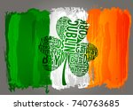 flag of ireland and shamrock... | Shutterstock .eps vector #740763685