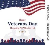 happy veterans day. greeting... | Shutterstock .eps vector #740764261