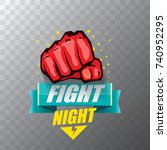 fight night vector modern... | Shutterstock .eps vector #740952295