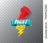 fight night vector modern... | Shutterstock .eps vector #740952385