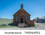 abandoned church at bodie ghost ... | Shutterstock . vector #740964901
