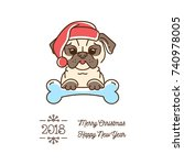 pug christmas  year of the dog... | Shutterstock .eps vector #740978005
