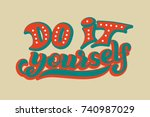hand lettering phrase do it... | Shutterstock .eps vector #740987029