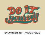 hand lettering phrase do it...   Shutterstock .eps vector #740987029
