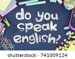do you speak english note on... | Shutterstock . vector #741009124