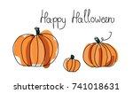 three pumpkins. happy halloween ...   Shutterstock .eps vector #741018631