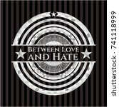 between love and hate silver... | Shutterstock .eps vector #741118999