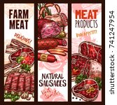 meat farm products and natural... | Shutterstock .eps vector #741247954