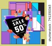 autumn sale memphis style web... | Shutterstock .eps vector #741350365