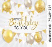 abstract happy birthday... | Shutterstock .eps vector #741394939