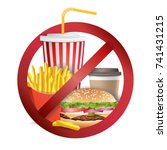 fast food danger vector. no... | Shutterstock .eps vector #741431215
