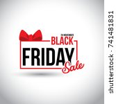 black friday sale. new creative ... | Shutterstock .eps vector #741481831