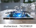 crm. customer relationship... | Shutterstock . vector #741558019