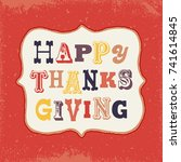 retro happy thanksgiving... | Shutterstock .eps vector #741614845