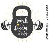 kettlebell lettering motivation.... | Shutterstock .eps vector #741621055