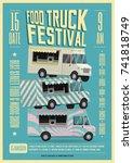 food truck festival poster... | Shutterstock .eps vector #741818749