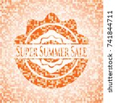super summer sale orange mosaic ... | Shutterstock .eps vector #741844711