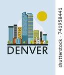denver city in colorado with... | Shutterstock . vector #741958441
