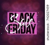 abstract vector black friday... | Shutterstock .eps vector #742027459