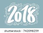 hand drawn lettering greeting... | Shutterstock .eps vector #742098259