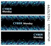set of luxury cyber monday... | Shutterstock .eps vector #742170799