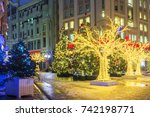 christmas in moscow. decorated... | Shutterstock . vector #742198771
