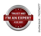 trust me  i'm an expert. ask me ... | Shutterstock .eps vector #742256377