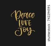 hand written holiday phrase  ... | Shutterstock .eps vector #742294591