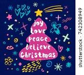 joy love peace believe... | Shutterstock .eps vector #742308949