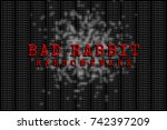 Stock photo the bad rabbit and firewall the bad rabbit and ransomware concept security 742397209