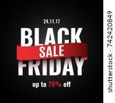 black friday sale banner....   Shutterstock .eps vector #742420849